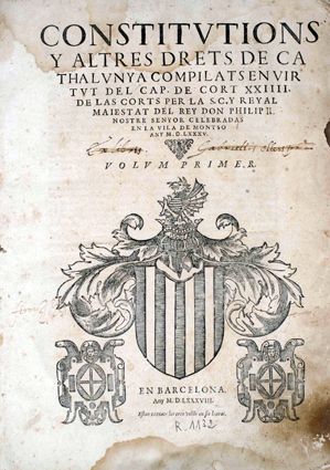Title page of the compiling of the Constitutions and other rights for Catalonia in 1588.